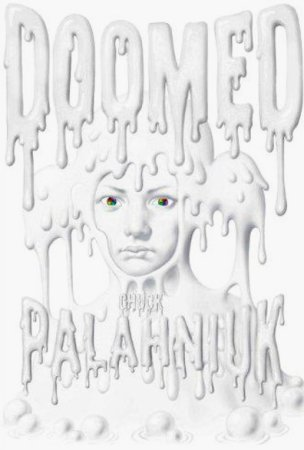 Chuck Palahniuk Doomed Book 2013 SDCC
