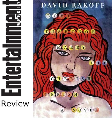 Book Review - Love, Dishonor, Marry, Die, Cherish, Perish by David Rakoff