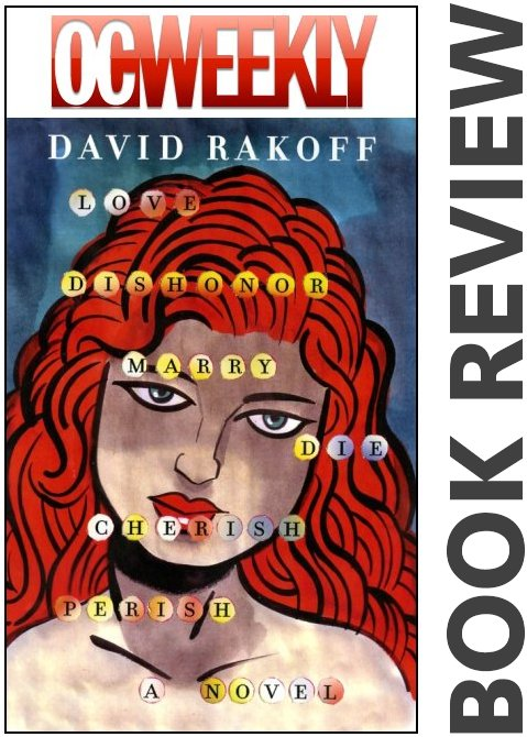 David Rakoff BOOK REVIEW Love, Dishonor, Marry, Die, Cherish, Perish