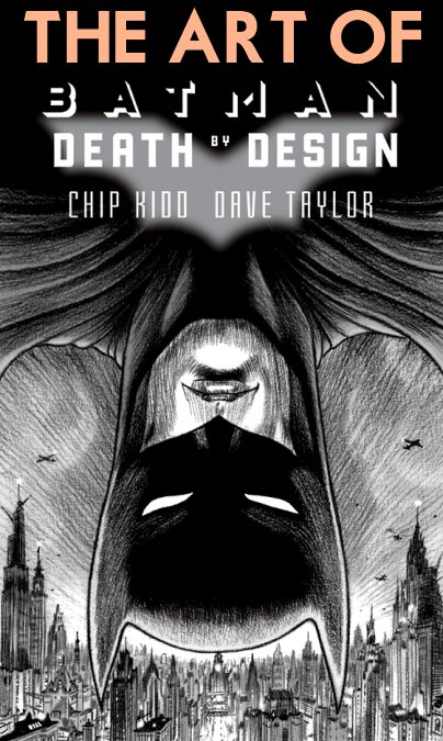 The Art of BATMAN DEATH BY DESIGN Graphic Novel Book DC Comics
