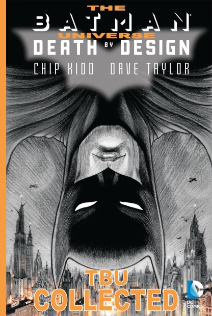 BATMAN DEATH BY DESIGN Universe Podcast Book Review Chip Kidd