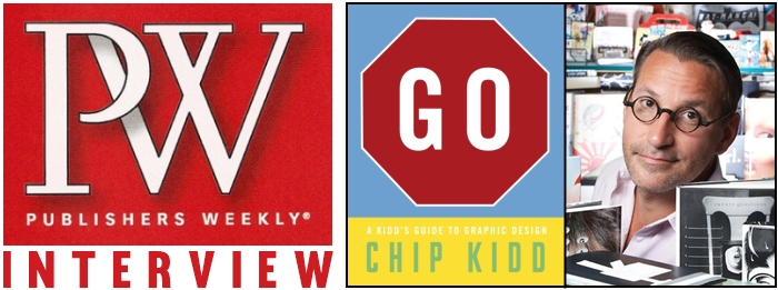 Publishers Weekly Chip Kidd GO A Kidd's Guide To Graphic Design Book