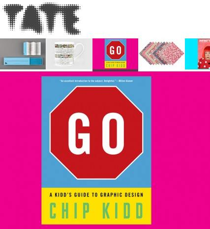 TATE UK GO! A Kidd's Guide To Graphic Design by Chip Kidd