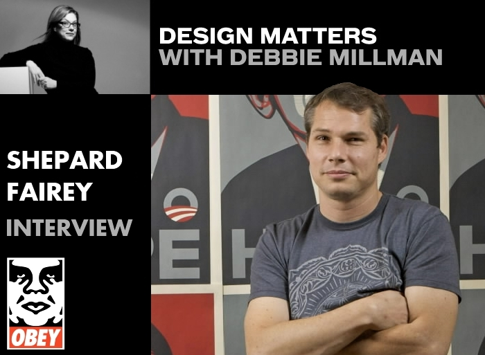 Design Matters with Debbie Millman Shepard Fairey Art Artist Podcast Interview