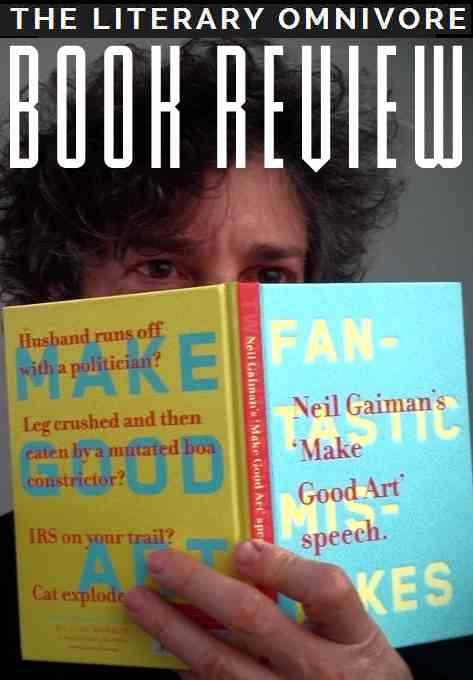Literary Omnivore NEIL GAIMAN Make Good Art Speech Book by Chip Kidd